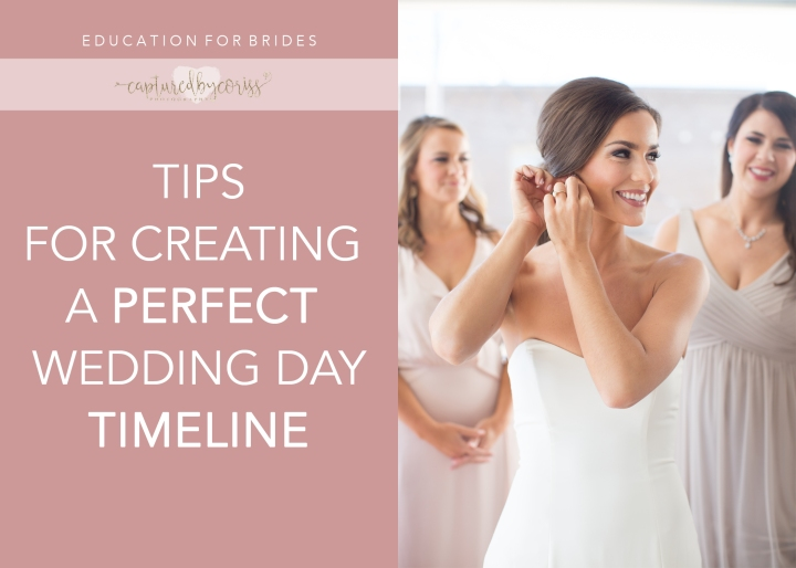 For Brides: Tips for Creating a Perfect Wedding Day Timeline
