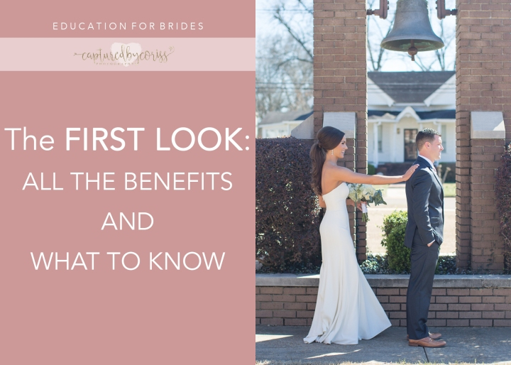 For Brides: The First Look